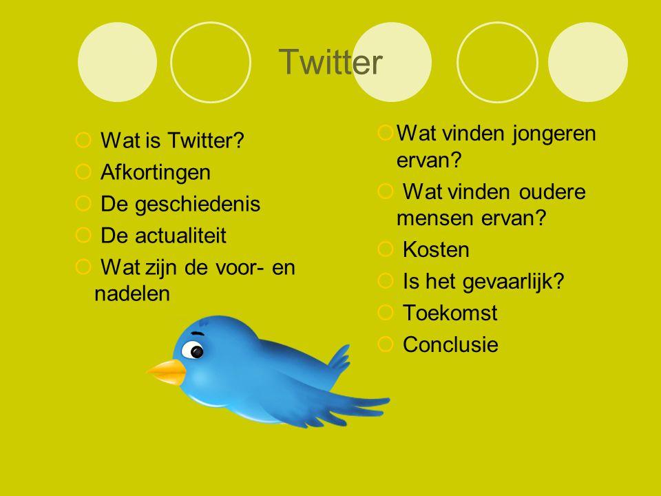 Twitter Wat is Twitter Afkortingen Wat vinden jongeren ervan