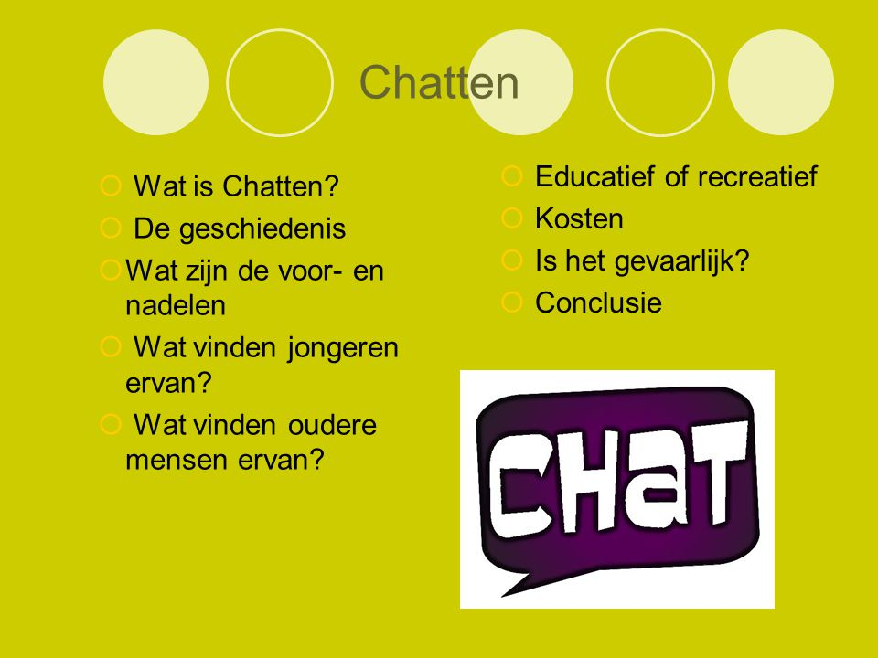 Chatten Wat is Chatten De geschiedenis Educatief of recreatief Kosten