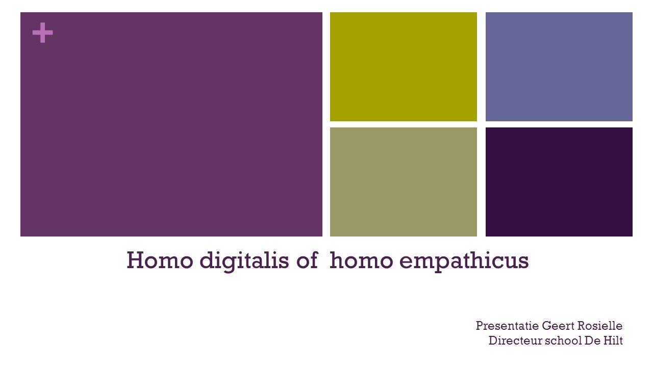 Homo digitalis of homo empathicus
