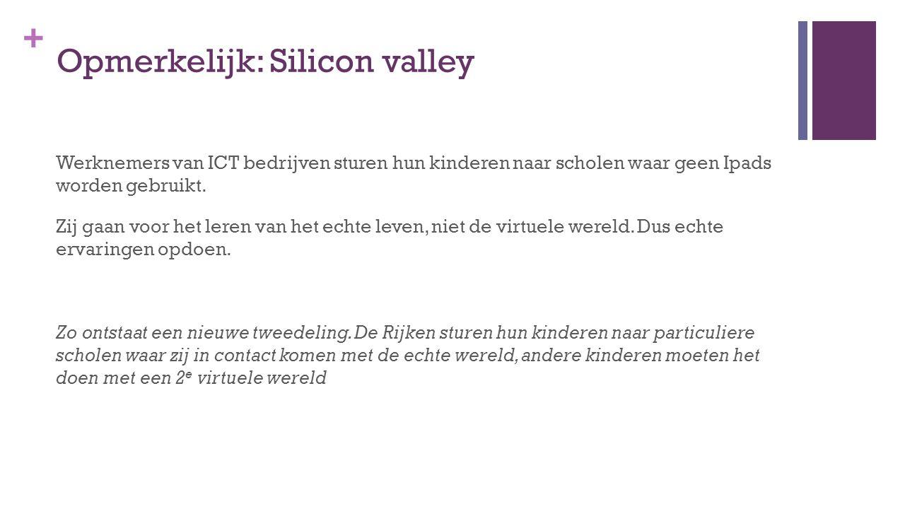 Opmerkelijk: Silicon valley