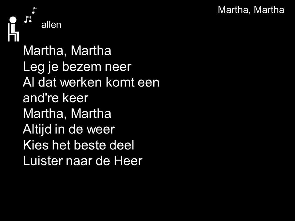 Martha, Martha allen.