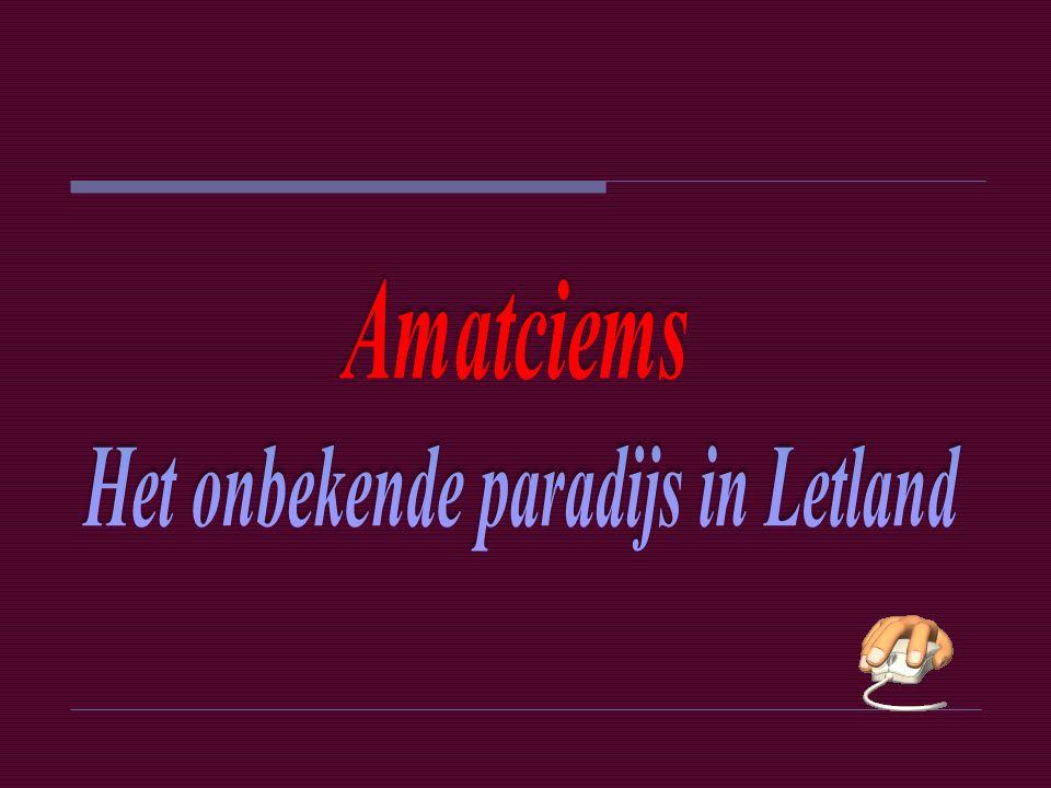 Het onbekende paradijs in Letland