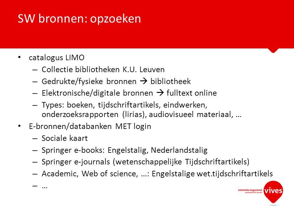 SW bronnen: opzoeken catalogus LIMO Collectie bibliotheken K.U. Leuven