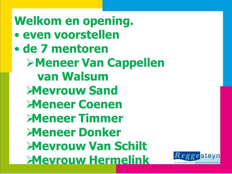 Meneer Van Cappellen van Walsum Mevrouw Sand Meneer Coenen