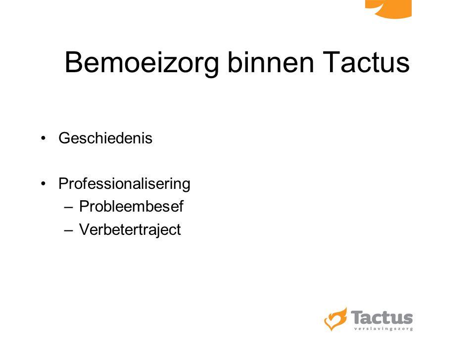Bemoeizorg binnen Tactus