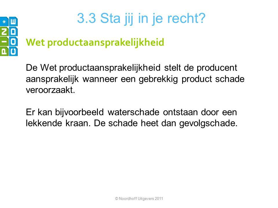 3.3 Sta jij in je recht Wet productaansprakelijkheid