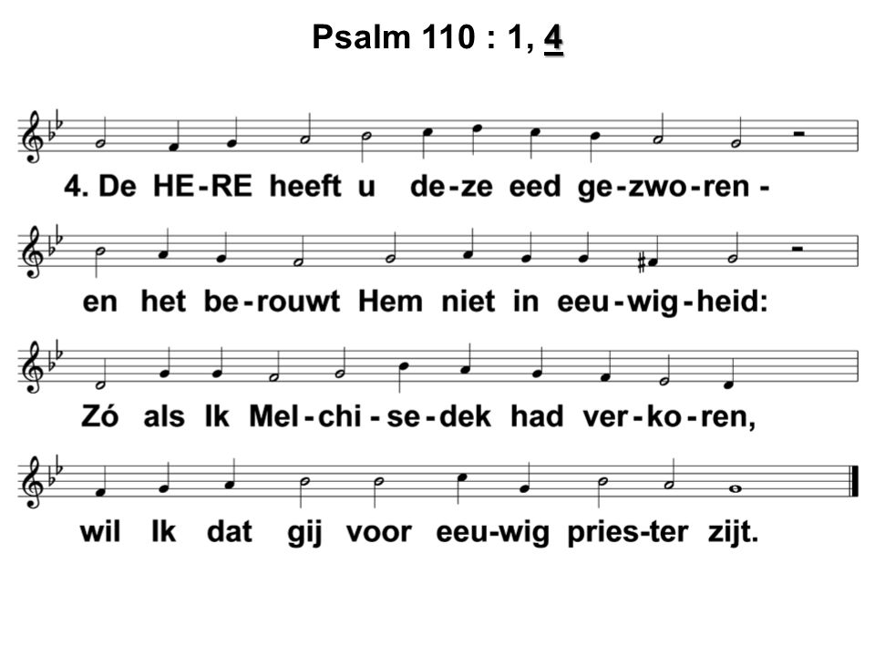 Psalm 110 : 1, 4
