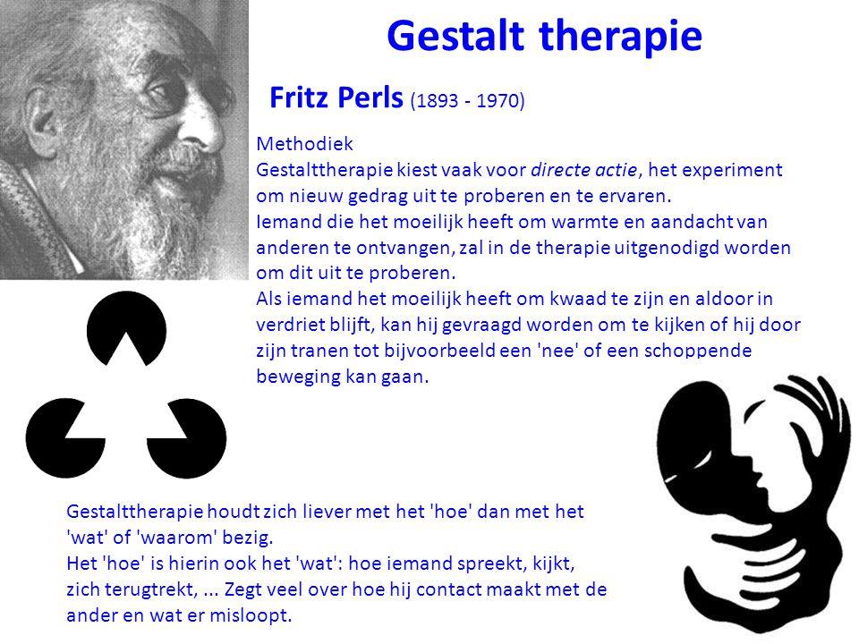 Gestalt therapie Fritz Perls (1893 - 1970) Methodiek