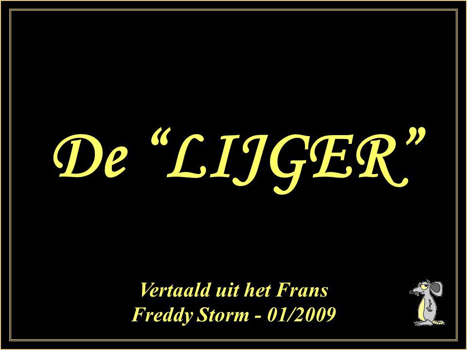 De LIJGER Vertaald uit het Frans Freddy Storm - 01/2009