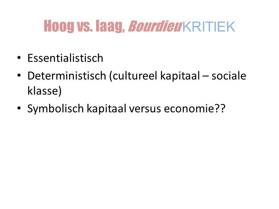 Hoog vs. laag, Bourdieu KRITIEK