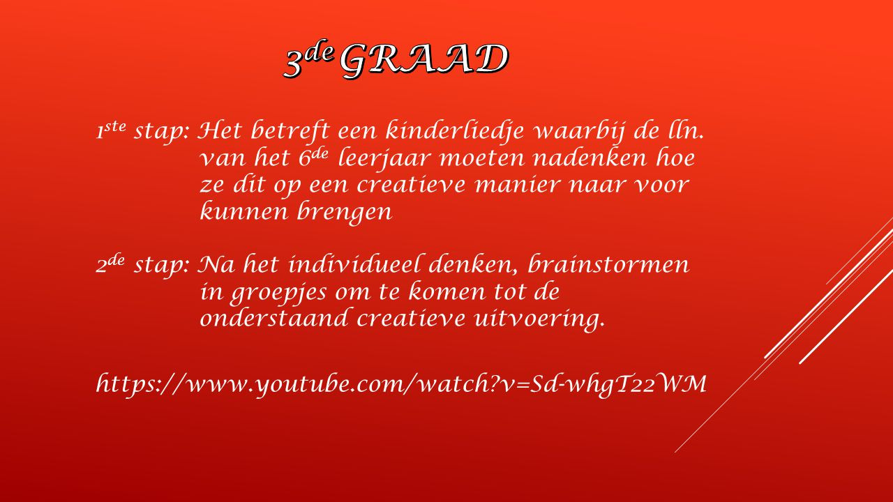 3de GRAAD