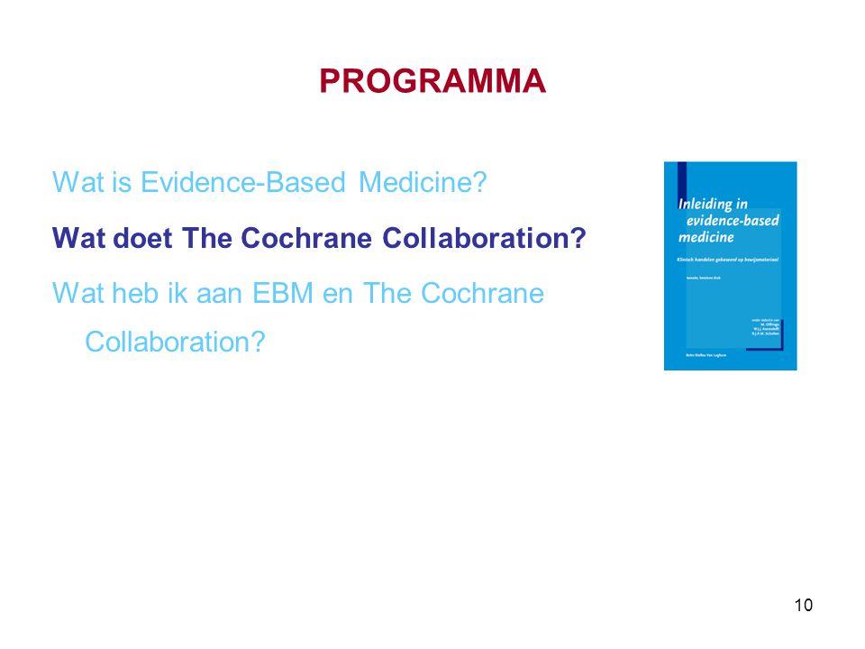 PROGRAMMA Wat is Evidence-Based Medicine