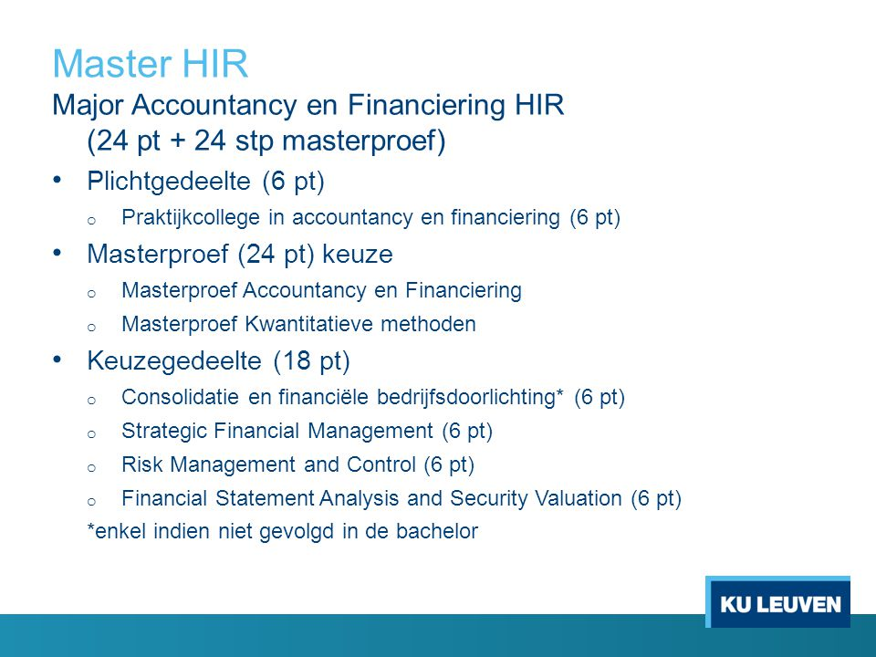 Master HIR Major Accountancy en Financiering HIR (24 pt + 24 stp masterproef) Plichtgedeelte (6 pt)