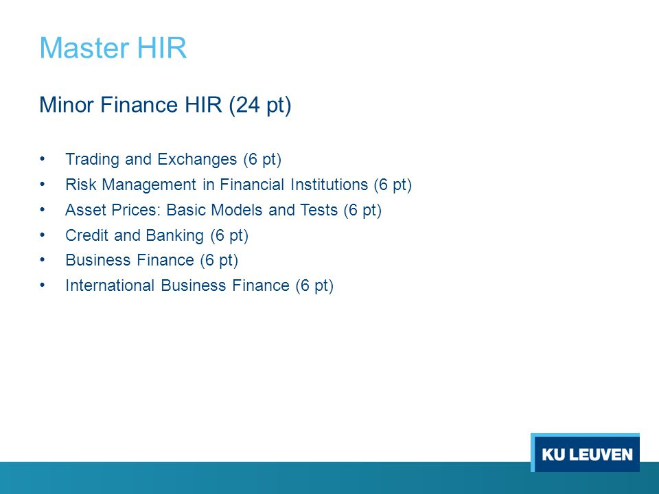 Master HIR Minor Finance HIR (24 pt) Trading and Exchanges (6 pt)