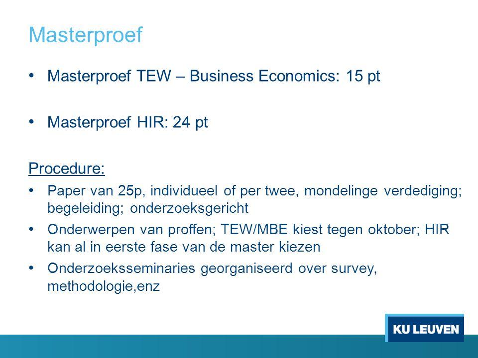 Masterproef Masterproef TEW – Business Economics: 15 pt