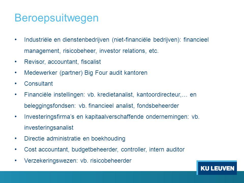 Beroepsuitwegen Industriële en dienstenbedrijven (niet-financiële bedrijven): financieel management, risicobeheer, investor relations, etc.