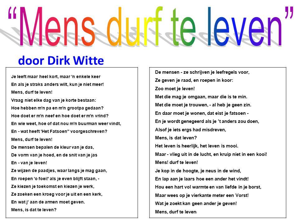 Mens durf te leven door Dirk Witte
