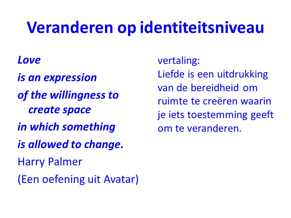 Veranderen op identiteitsniveau