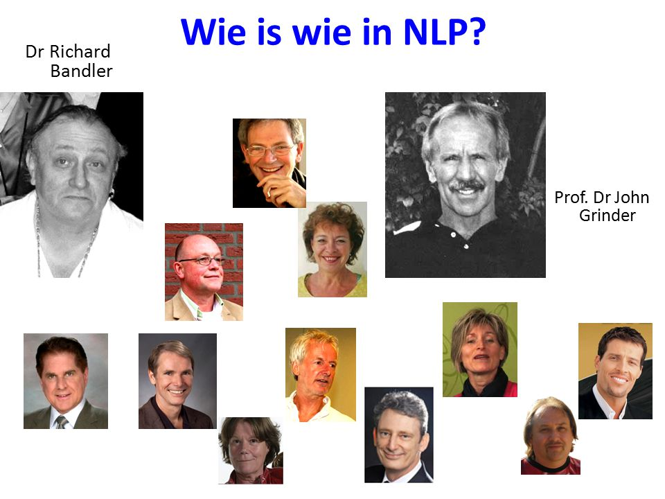 Wie is wie in NLP Dr Richard Bandler Prof. Dr John Grinder