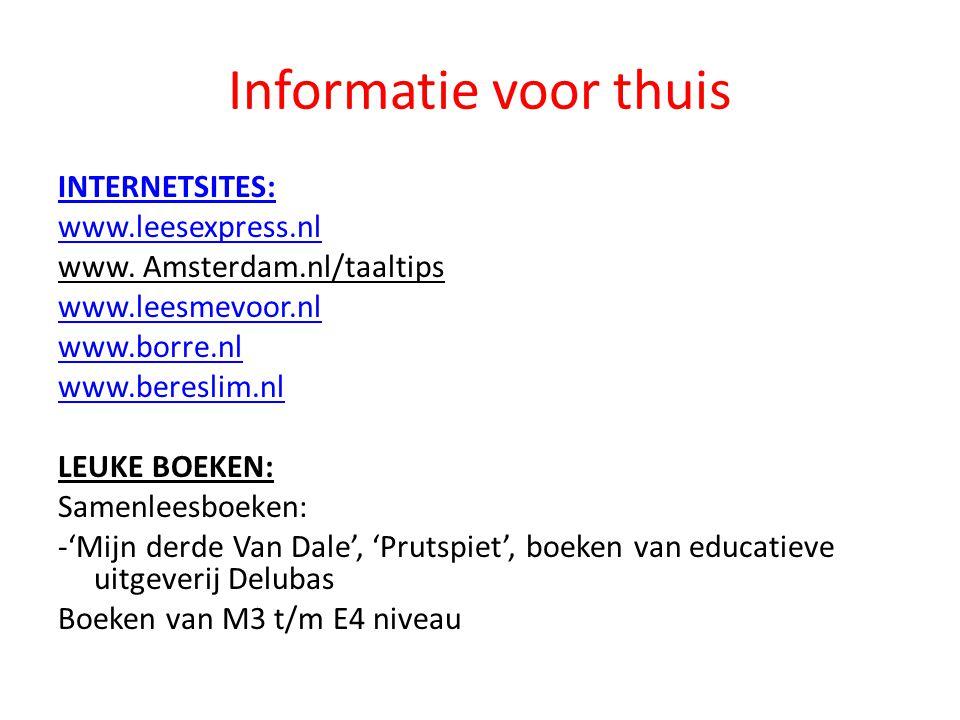 Informatie voor thuis INTERNETSITES: www.leesexpress.nl