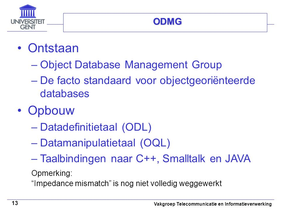 Ontstaan Opbouw Object Database Management Group