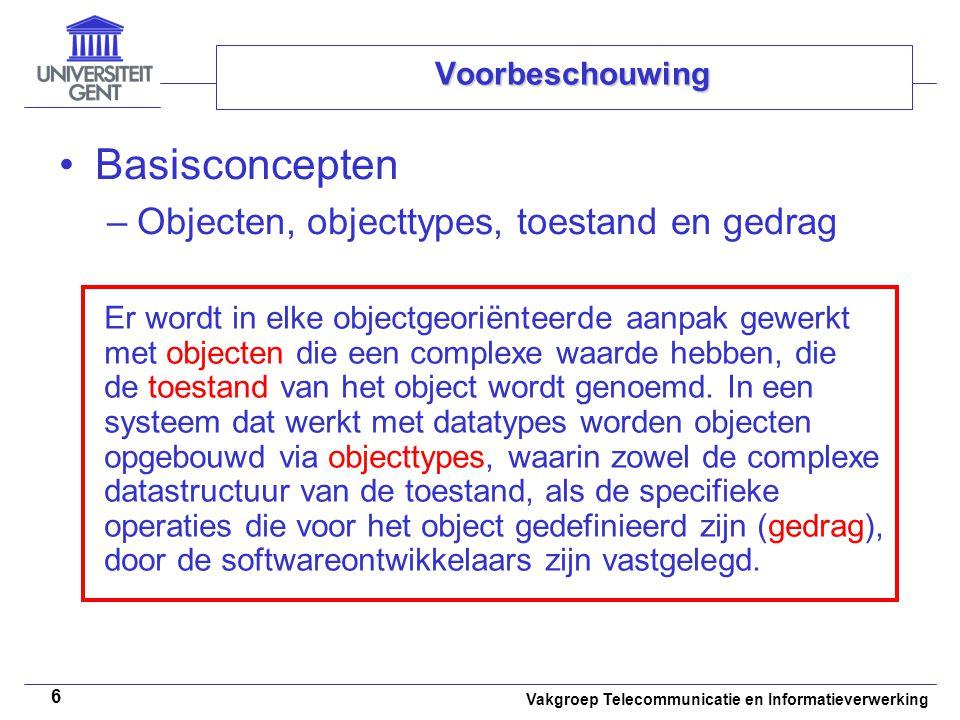Basisconcepten Objecten, objecttypes, toestand en gedrag