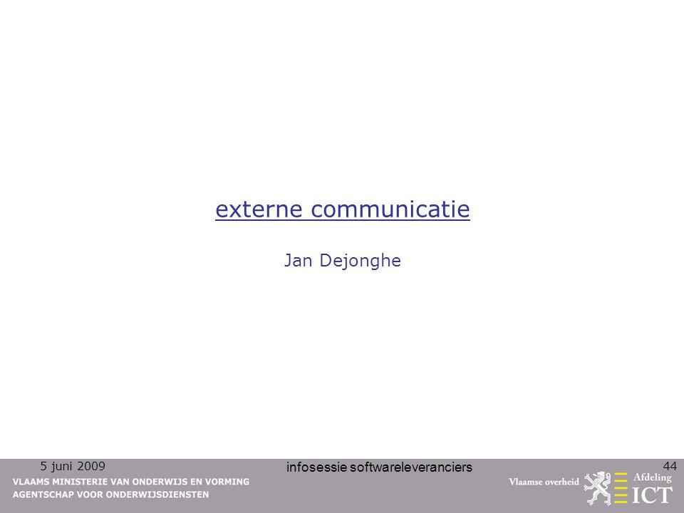 externe communicatie Jan Dejonghe