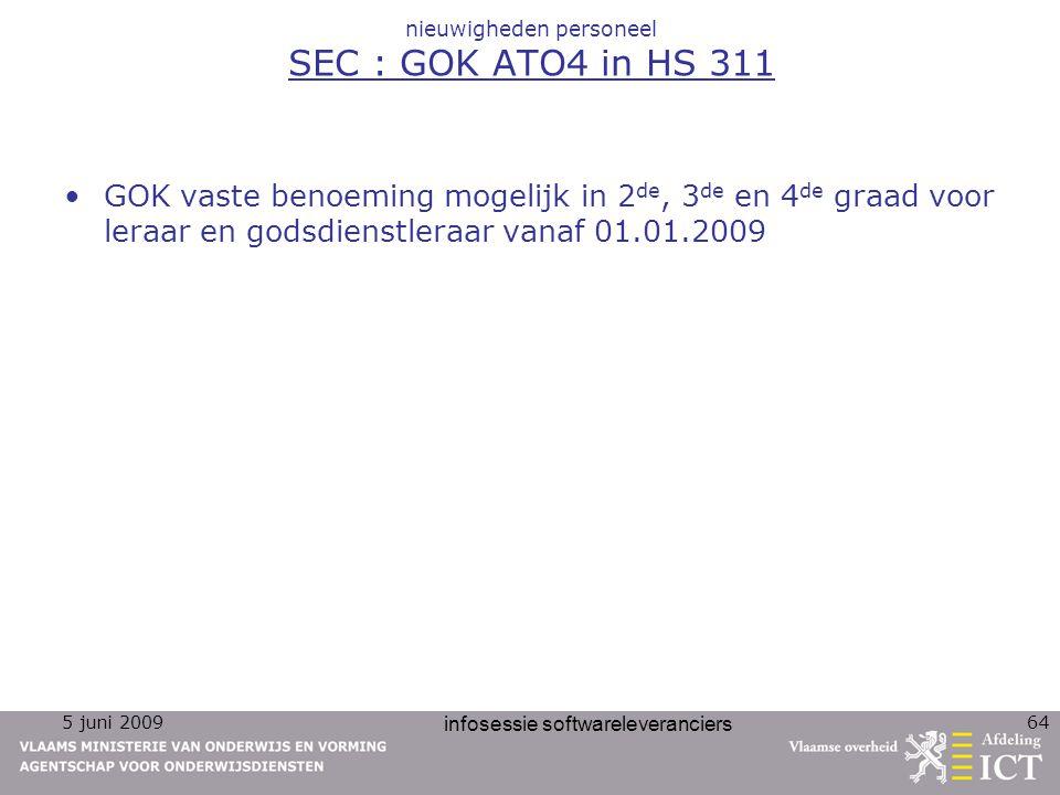 nieuwigheden personeel SEC : GOK ATO4 in HS 311