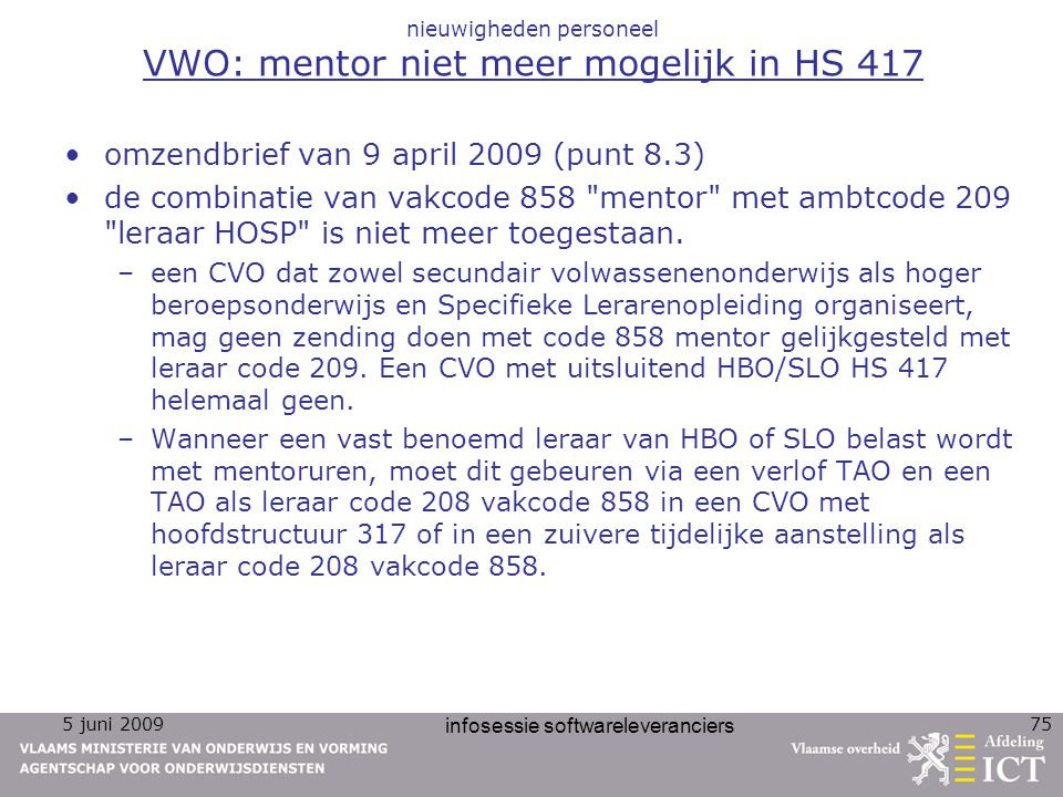 nieuwigheden personeel VWO: mentor niet meer mogelijk in HS 417
