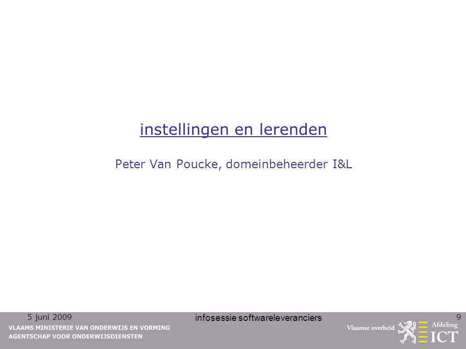 instellingen en lerenden Peter Van Poucke, domeinbeheerder I&L