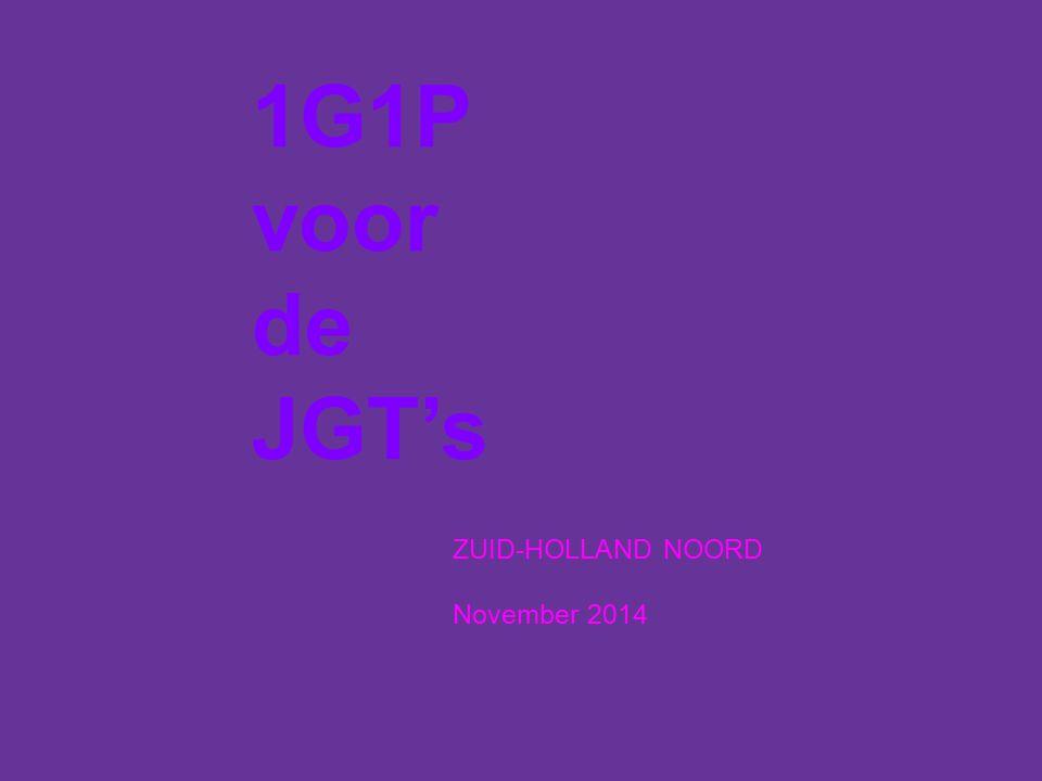 1G1P voor de JGT's ZUID-HOLLAND NOORD November 2014