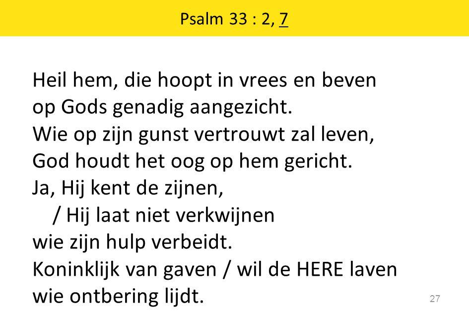 Psalm 33 : 2, 7