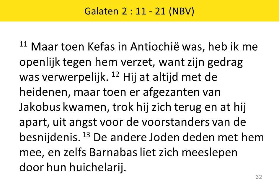 Galaten 2 : 11 - 21 (NBV)