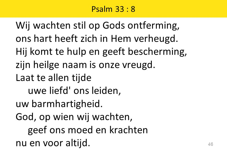 Psalm 33 : 8