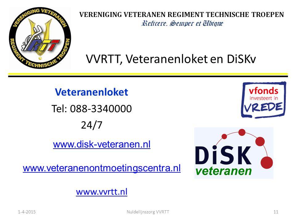 VVRTT, Veteranenloket en DiSKv