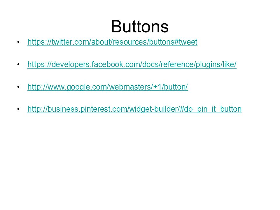 Buttons https://twitter.com/about/resources/buttons#tweet