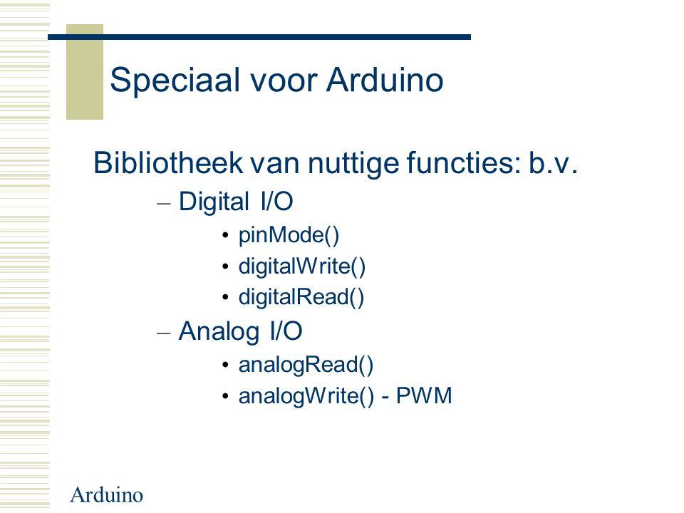 Speciaal voor Arduino Bibliotheek van nuttige functies: b.v.