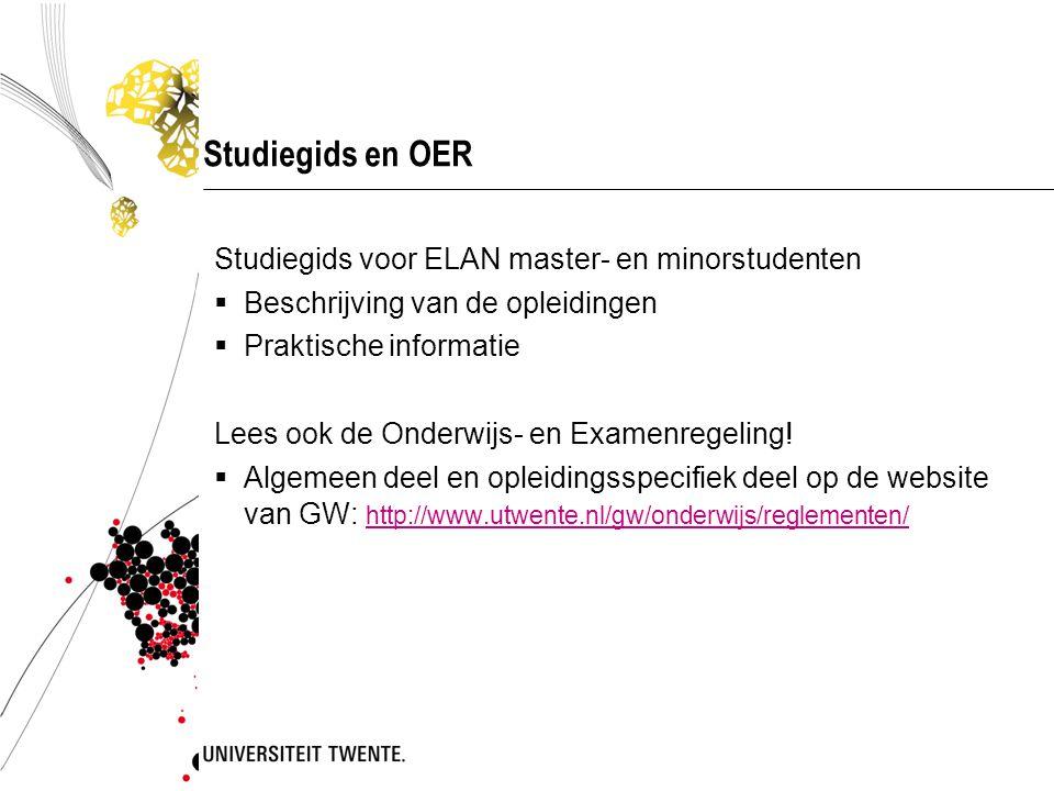 Studiegids en OER Studiegids voor ELAN master- en minorstudenten