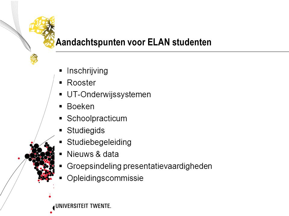 Aandachtspunten voor ELAN studenten