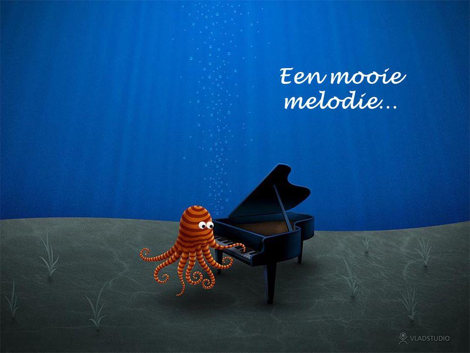 Een mooie melodie…