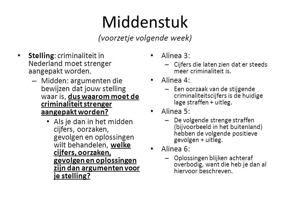 Middenstuk (voorzetje volgende week)
