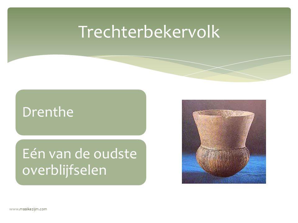 Trechterbekervolk Drenthe Eén van de oudste overblijfselen