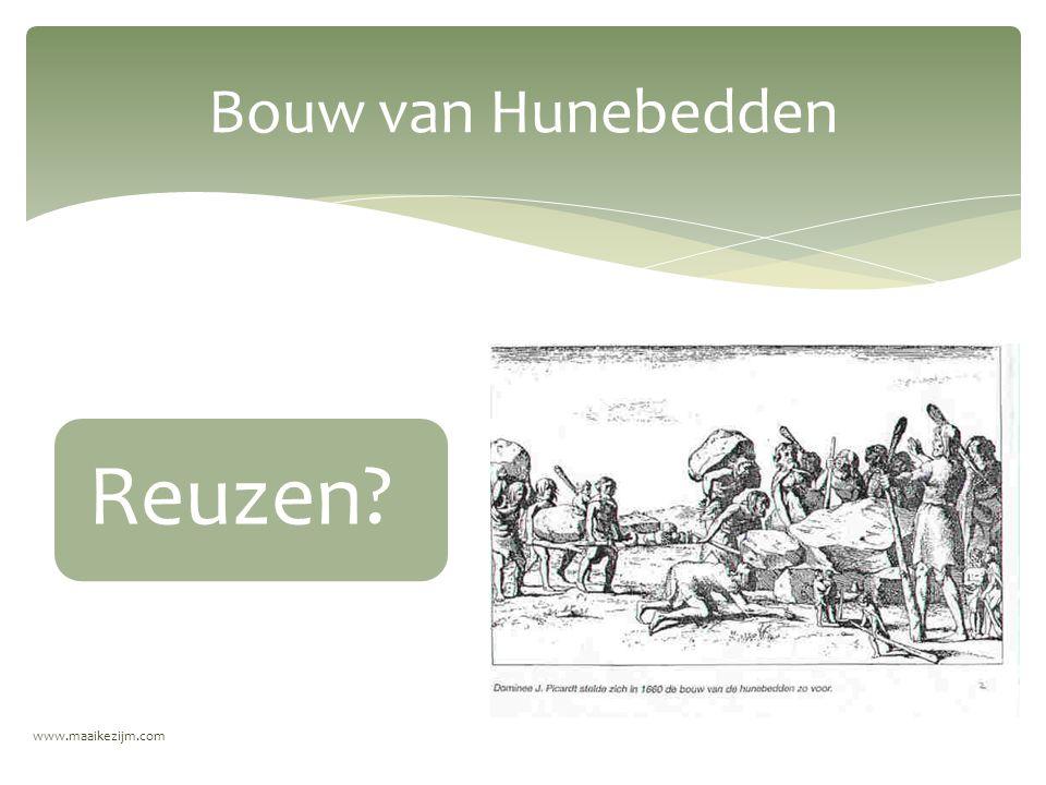Bouw van Hunebedden Reuzen www.maaikezijm.com