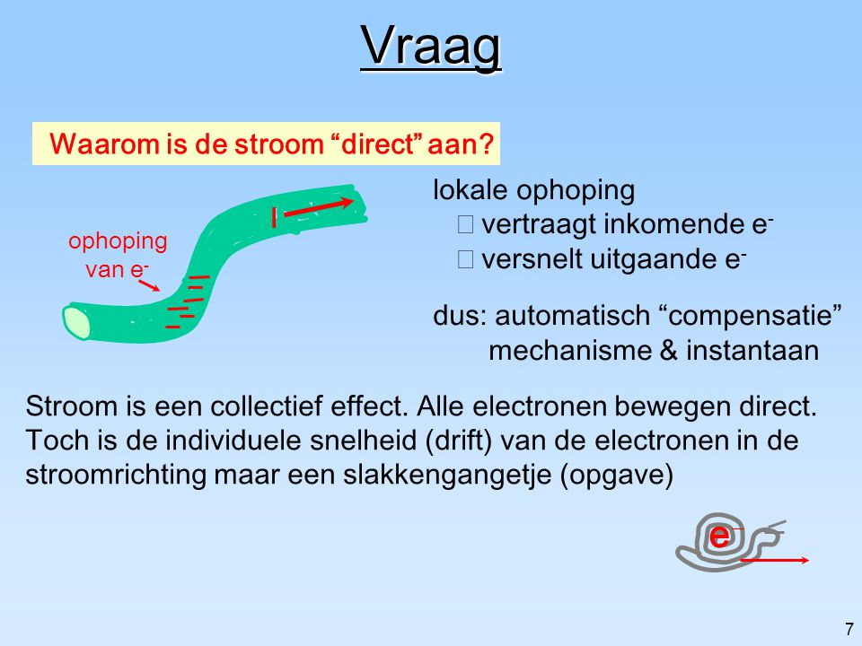 Vraag e- Waarom is de stroom direct aan lokale ophoping