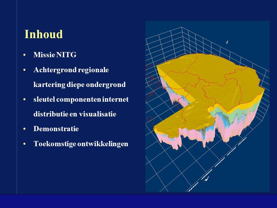 Inhoud Missie NITG Achtergrond regionale kartering diepe ondergrond