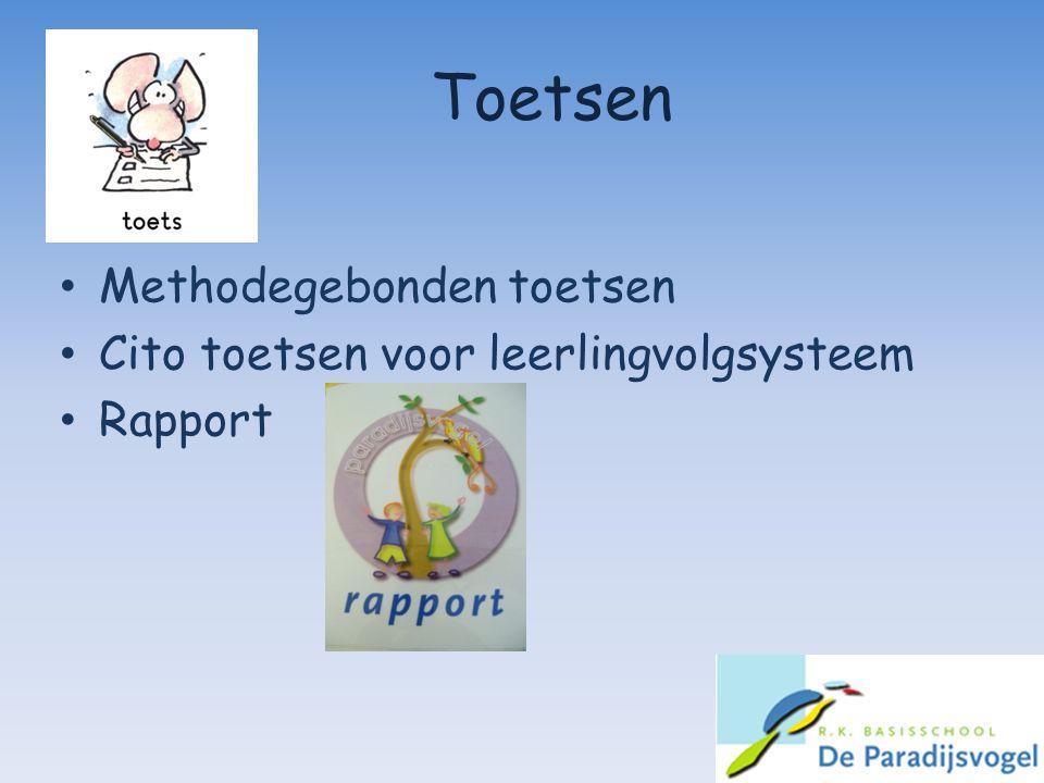 Toetsen Methodegebonden toetsen Cito toetsen voor leerlingvolgsysteem