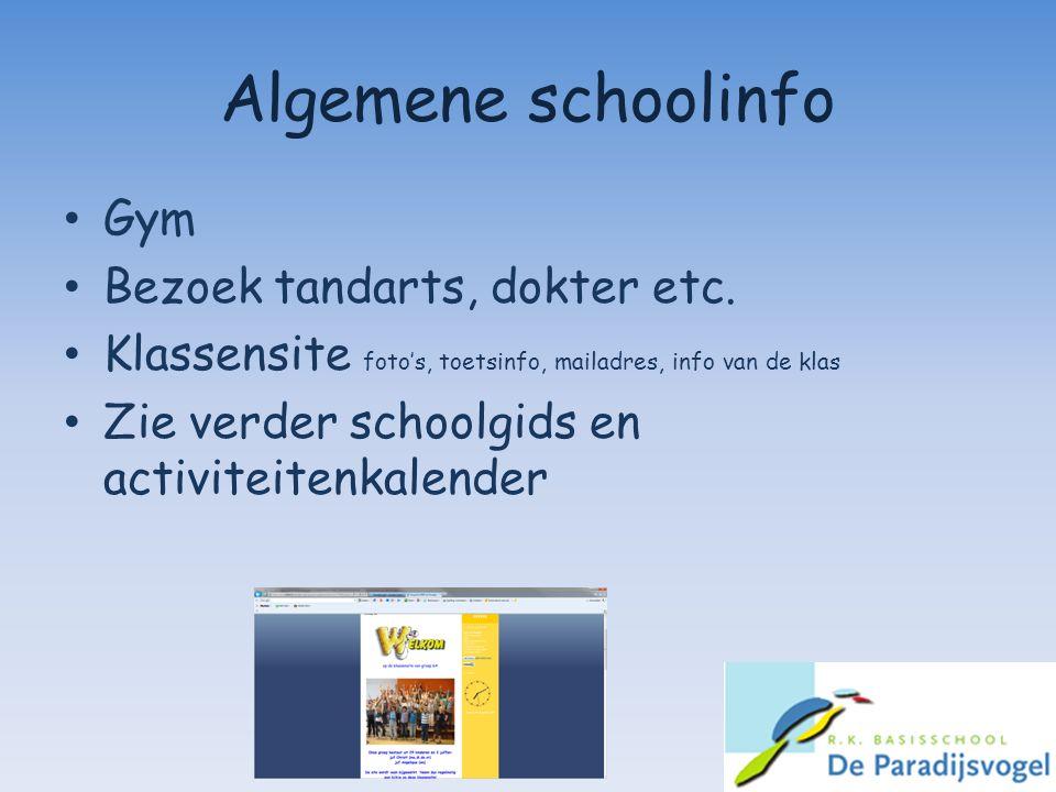 Algemene schoolinfo Gym Bezoek tandarts, dokter etc.