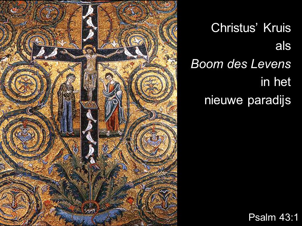 Christus' Kruis als Boom des Levens in het nieuwe paradijs