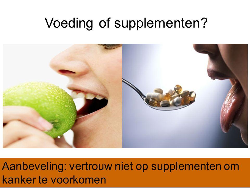 Voeding of supplementen
