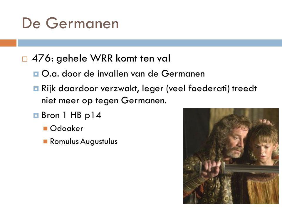De Germanen 476: gehele WRR komt ten val